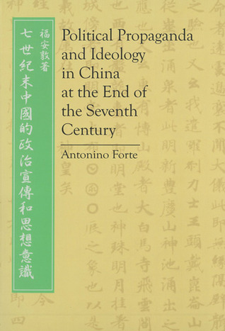 Political Propaganda and Ideology in China at the End of the Seventh Century