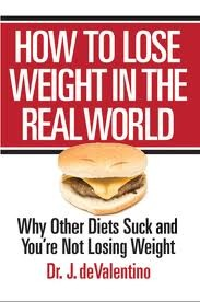 How to lose weight in the real world