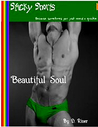 Download ebook Beautiful Soul by D. River