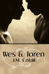 Wes and Toren by J.M. Colail