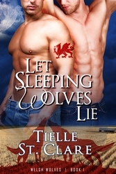 Let Sleeping Wolves Lie by Tielle St. Clare