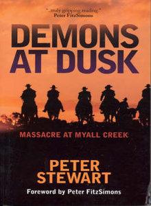 Demons at Dusk: Masacre at Myall Creek