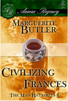 Civilizing Frances (The Mad Hatterlys, # 3)