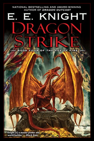 Dragon Strike (Age of Fire, #4) par E.E. Knight