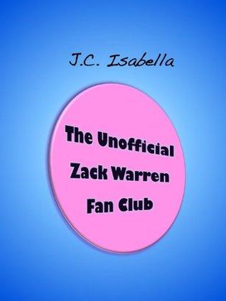 The Unofficial Zack Warren Fan Club(Unofficial 1)