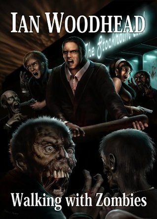 Walking with Zombies