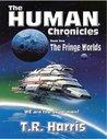 The Fringe Worlds (Human Chronicles, #1)