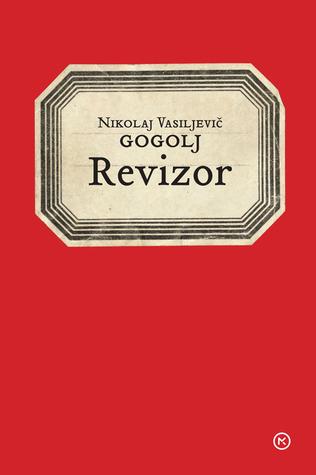 Revizor by Nikolai Gogol