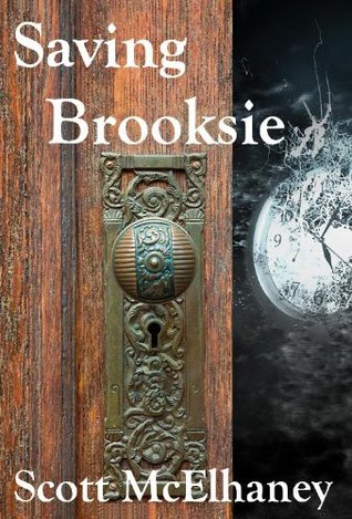 Saving Brooksie by Scott McElhaney