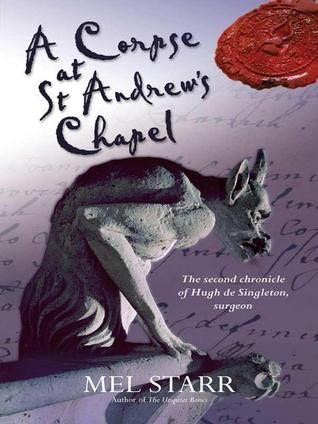 A Corpse at St Andrews Chapel by Melvin R. Starr