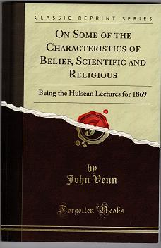On Some Of The Characteristics Of Belief, Scientific And Religious