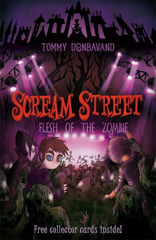 Flesh of the Zombie (Scream Street, #4)