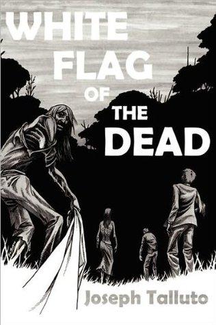 White Flag of The Dead (White Flag of the Dead, #1)