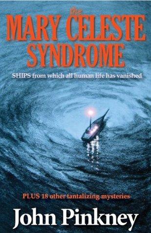 The Mary Celeste Syndrome