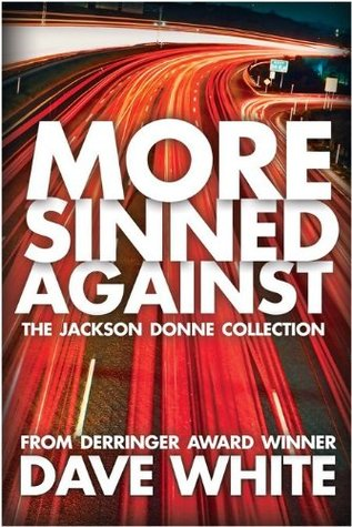 More Sinned Against