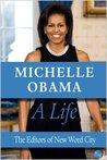 Michelle Obama: A Life