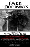 Dark Doorways: The Best of Post Mortem Press 2012