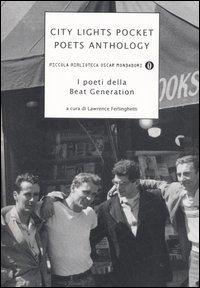 City Lights Pocket Poets Anthology. I poeti della Beat Generation