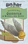 Quidditch im Wandel der Zeiten by Kennilworthy Whisp