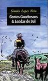 Contos Gauchescos & Lendas do Sul