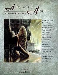 Ainsi Soit L'ange: 18 Contes Entre Ciel Et Terre