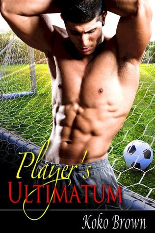 Players Ultimatum(Hands Off Series 1)