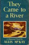 They Came to a River