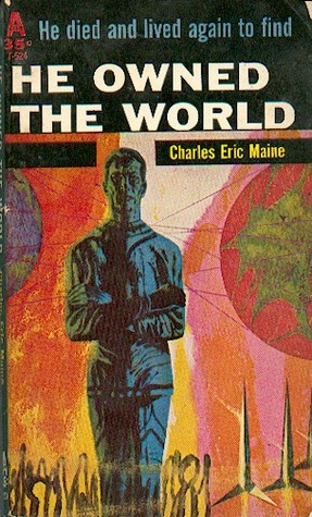"Image result for he owned the world ""charles eric maine"""