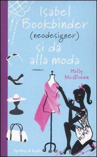 Isabel Bookbinder (neodesigner) si da alla moda