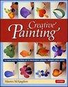 Creative painting: la nuova tecnica facilitata per la decorazione pittorica, spiegata passo passo