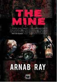 The Mine by Arnab Ray