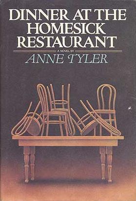 Dinner at Homesick Restaurant by Anne Tyler