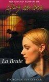 La Brute by Guy des Cars