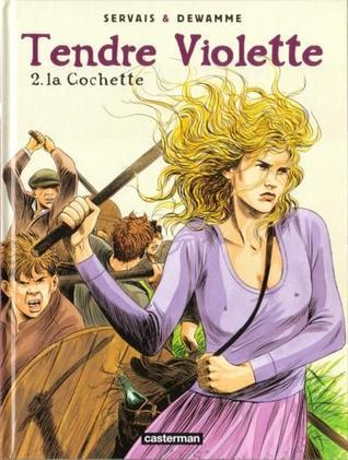 Tendre Violette, tome 2: La cochette