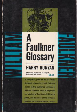 A Faulkner Glossary by Harry Runyan