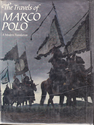Travels of Marco Polo: A Modern Translation