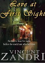 Love at First Sight by Vincent Zandri