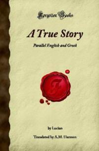 A True Story by Lucian of Samosata