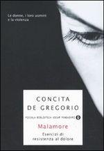 Malamore by Concita De Gregorio