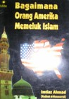 Bagaimana Orang Amerika Memeluk Islam(Meet The American Muslims )