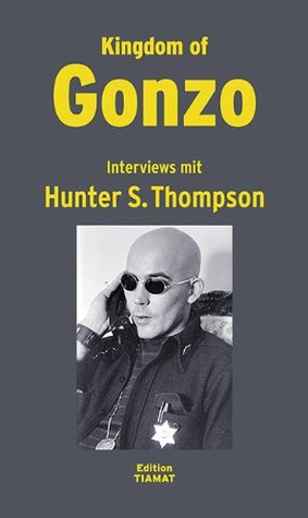 Kingdom of Gonzo: Interviews