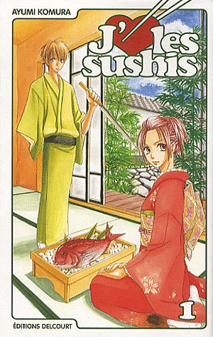 J'aime les sushis, Tome 1