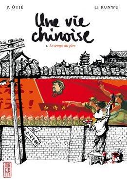 Le temps du père (Une vie chinoise, #1)
