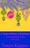 A Superstitious Christmas (Grandberry Falls, #0.5)