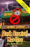 Dark Carnival Murders (A Jim Richards Murder Mystery #20)