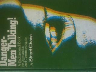 Danger: Men Talking! A Background Book on Semantics and Communication