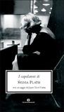 I capolavori di Sylvia Plath by Sylvia Plath