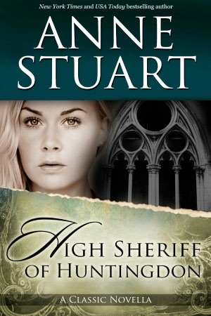 The High Sheriff of Huntingdon by Anne Stuart
