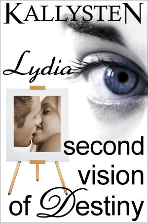 Second Vision of Destiny - Lydia