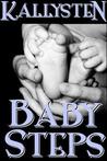 Baby Steps by Kallysten